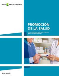 Gm - Promocion De La Salud (loe)  - Farmacia Y Parafarmacia - Sanidad - Juan F. Martinez Atienza