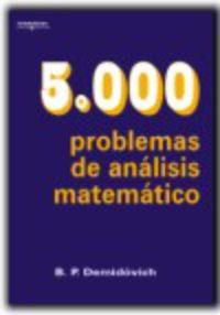 5000 Problemas De Analisis Matematico - B. P. Demidovich