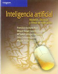 INTELIGENCIA ARTIFICIAL - MODELOS, TECNICAS Y AREAS DE APLICACION