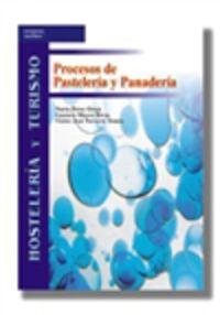 GM / GS - PROCESOS DE PASTELERIA Y PANADERIA