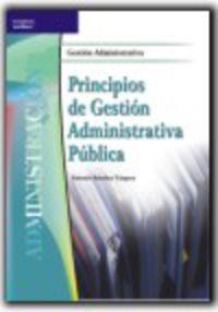 Principios De Gestion Administrativa Publica - Antonio Sanchez Vazquez