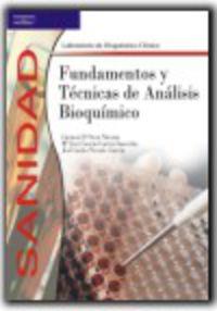 Gm - Fundamentos Y Tecnicas De Analisis Bioquimico (logse) - Laboratorio De Diagnostico Clinico - Sanidad - CARMEN D'OCON NAVAZA