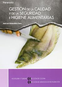 GS - GESTION DE LA CALIDAD Y DE LA SEGURIDAD E HIGIENE ALIMENTARIAS (LOE) - DIRECCION DE COCINA - HOSTELERIA Y TURISMO