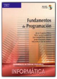 Gs - Fundamentos De Programacion (logse)  - Desarrollo De Aplicaciones Informaticas - Informatica Y Comunicaciones - Aa. Vv.