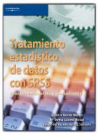 TRATAMIENTO ESTADISTICO DE DATOS CON SPSS - PRACTICAS RESUELTAS Y COMENTADAS