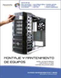 GM - MONTAJE Y MANTENIMIENTO DE EQUIPO (+CD) (LOE) - SISTEMAS MICROINFORMATICOS Y REDES - INFORMATICA Y COMUNICACIONES