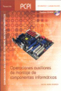 PCPI - OPERACIONES AUXILIARES DE MONTAJE DE COMPONENTES INFORMATICOS - OPERACIONES AUXILIARES EN SISTEMAS MICROINFORMATICOS - INFORMATICA Y COMUNICACIONES