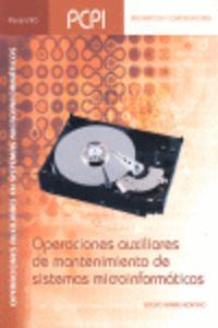 PCPI - OPERACIONES AUXILIARES DE MANTENIMIENTO DE SISTEMAS MICROINFORMATICOS - OPERACIONES AUXILIARES EN SISTEMAS MICROINFORMATICOS - INFORMATICA Y COMUNICACIONES