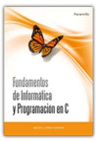 Fundamentos De Informatica Y Programacion En C - Aa. Vv.