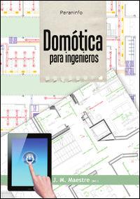 domotica para ingenieros - J. M. Maestre