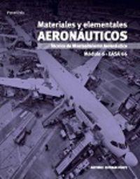 MATERIALES Y ELEMENTOS AERONAUTICOS - TECNICO DE MANTENIMIENTO AERONAUTICO