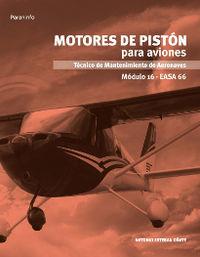 Motores De Piston Para Aviones - Modulo 16 - Antonio Esteban Oñate