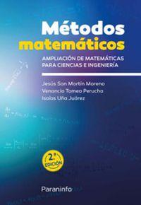 Metodos Matematicos - Ampliacion De Matematicas Para Ciencias E Ingenieria - Jesus San Martin Moreno