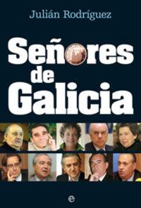 Señores De Galicia - Julian Rodriguez