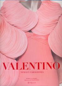 Valentino - Temas Y Variaciones - Pamela Golbin