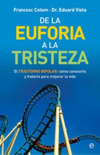 De La Euforia A La Tristeza - Francesc Colom