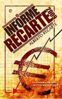 El 2009 informe recarte - Alberto Recarte
