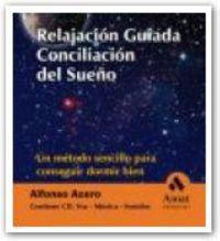 Relajacion Guiada I - Conciliacion Del Sueño - Alfonso Acero Visiedo