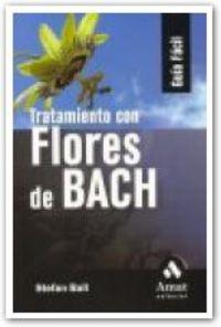 Tratamiento Con Flores De Bach - Stefan Ball