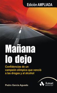 MAÑANA LO DEJO - EDICION AMPLIADA
