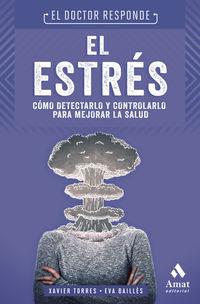ESTRES, EL - EL DOCTOR RESPONDE