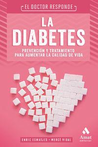 DIABETES, LA - EL DOCTOR RESPONDE