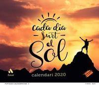 CALENDARI 2020 - CADA DIA SURT EL SOL