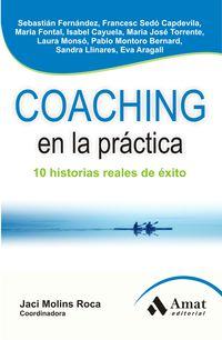Coaching En La Practica - 10 Historias Reales De Exito - Sebastian  Fernandez  /  [ET AL. ]