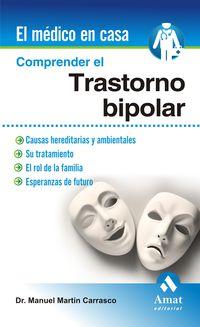 Comprender El Trastorno Bipolar - Manuel Martin Carrasco