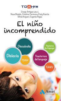 El  niño incomprendido  -  Tdha - Cristina  Carmona Fernandez  /  [ET AL. ]