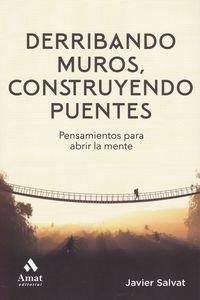 DERRIBANDO MUROS, CONSTRUYENDO PUENTES - CONSEJOS Y REFLEXIONES PARA TENER EXITO EN LA VIDA