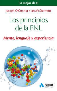 Principios De La Pnl, Los - Mente, Lenguaje Y Experiencia - JOSEPH O'CONNOR / Ian Mcdermott