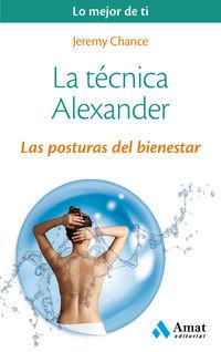 Tecnica Alexander, La - Las Posturas Del Bienestar - Jeremy Chance