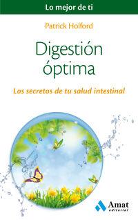Digestion Optima - Los Secretos De Tu Salud Intestinal - Patrick Holford