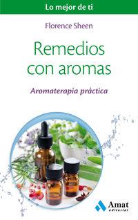 Remedios Con Aromas Aromaterapia Practica - Florence Sheen