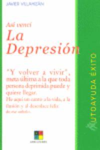 Asi Venci La Depresion - Javier Villahizan