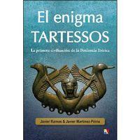 ENIGMA TARTESSOS, EL - LA PRIMERA CIVILIZACION DE LA PENINSULA IBERICA