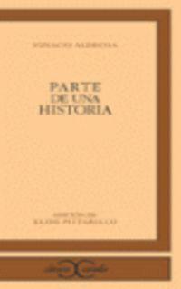 Parte De Una Historia - Ignacio Aldecoa