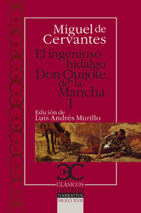 Ingenioso Hidalgo Don Quijote De La Mancha I - Miguel De Cervantes
