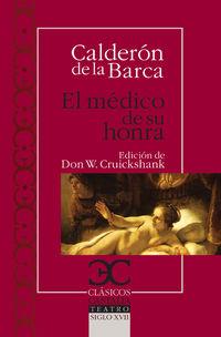 El medico de su honra - Pedro Calderon De La Barca