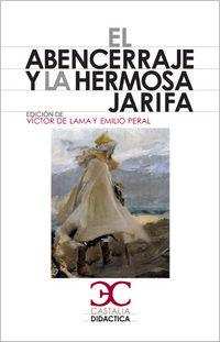 Abencerraje Y La Hermosa Jarifa - Victor De  Lama (ed. )  /  Emilio   Peral (ed. )