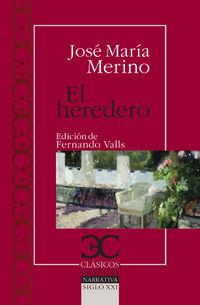 El heredero - Jose Maria Merino