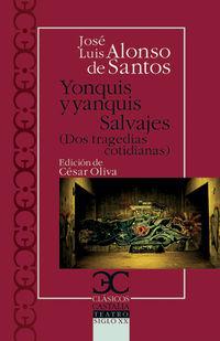 YONQUIS Y YANQUIS / SALVAJES
