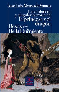 VERDADERA Y SINGULAR HISTORIA DE LA PRINCESA Y EL DRAGON, LA /