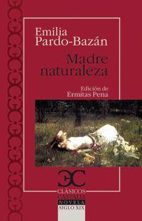 Madre Naturaleza - Emilia Pardo Bazan
