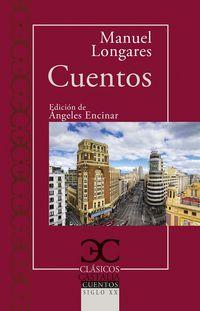 Cuentos (manuel Longares) - Manuel Longares