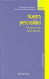 Nuestra Personalidad - Manuel De Juan Espinosa / Luis Fco. Garcia Rodriguez