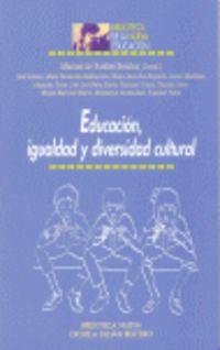 Educacion, Igualdad Y Diversidad Cultural - Manuel De Puelles Benitez