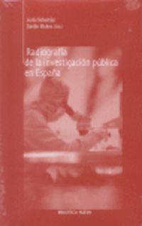 Radiografia De La Investigacion Publica En España - Jesus  Sebastian Andina  /  Emilio  Muñoz