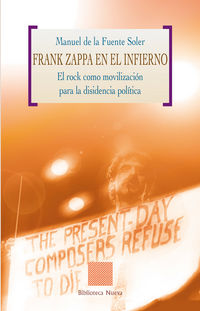 Frank Zappa En El Infierno - Manuel De La Fuente Soler